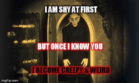Horror meme of Orlok from the classic horror movie Nosferatu.