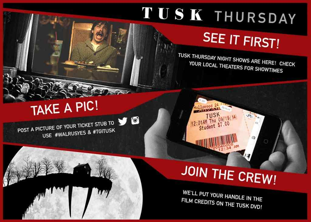 Get your name in the credits of Tusk.