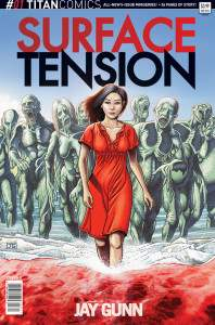 """The primary cover to Jay Gunn's first issue of """"Surface Tension"""""""