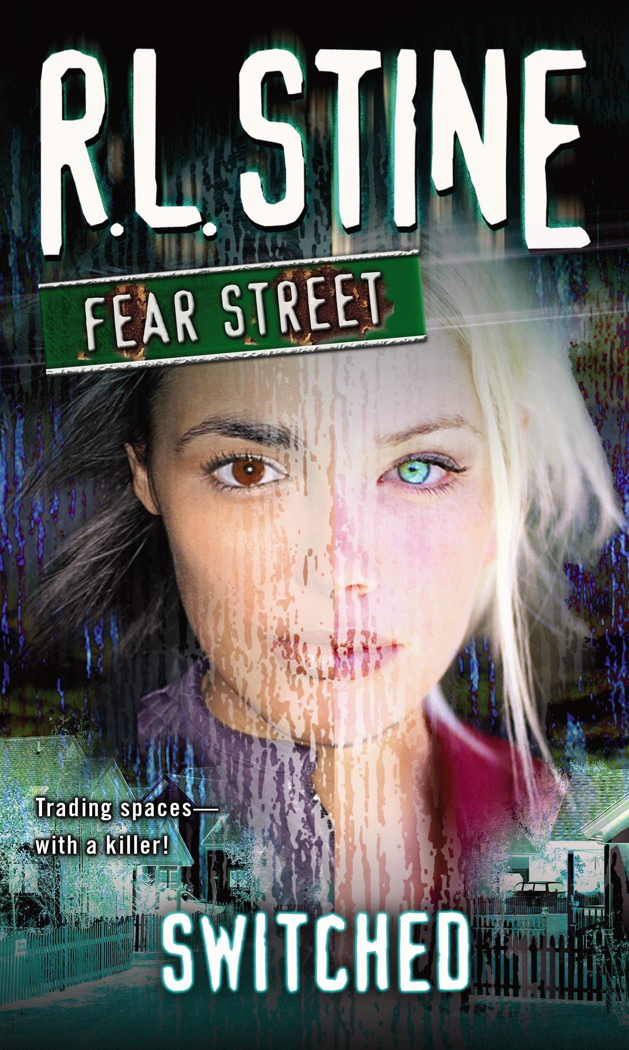 Switched Fear Street Novel R.L. Stine