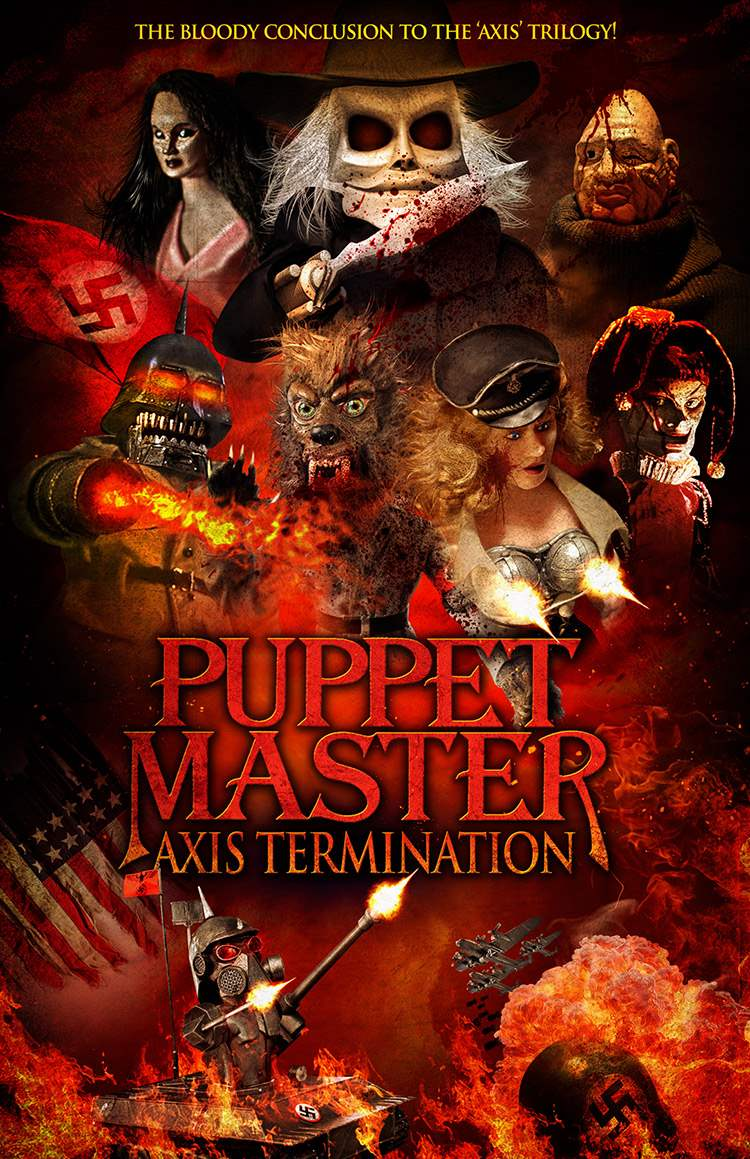 The latest one sheet for Full Moon Features and Charles Band's Puppet Master: Axis Termination.