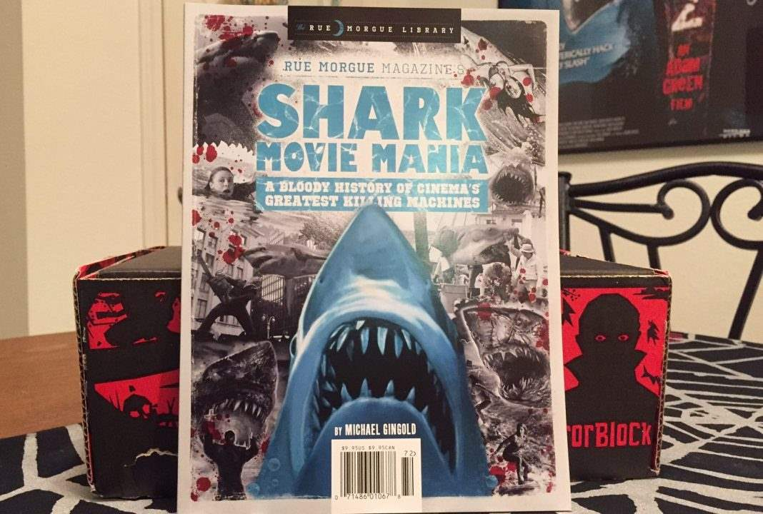 Shark Movie Mania magazine from Rue Morgue in the March 2017 Horror Block