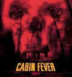 Poster for Eli Roth's horror film cabin fever.