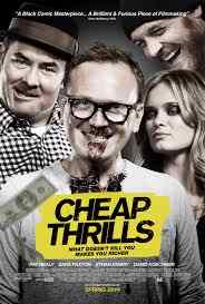 Poster for the E.L. Katz film Cheap Thrills.