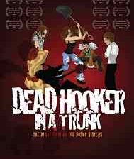 Poster for Jen and Sylvia Soska's Dead Hooker in a Trunk.