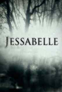 Poster for the upcoming Kevin Greutert horror film Jessabelle.