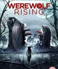 Poster for BC Furtney's Werewolf Rising.