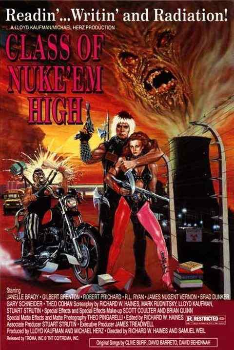 Poster for Lloyd Kaufman's Troma film The Class of Nuke Em High.