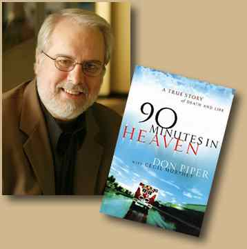 don piper who wrote 90 minutes in heaven after his near-death experience.