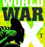 "The official cover of Titan Comics' ""World War X Helius."""