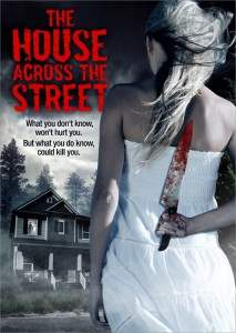 The House Across The Street Poster