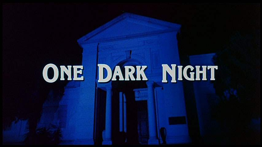 One dark night