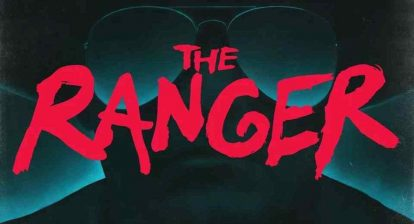 Banner poster for The Ranger Movie