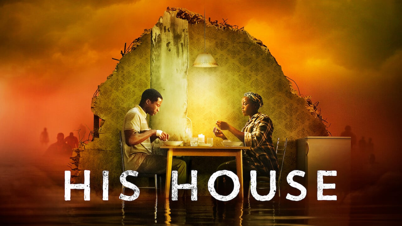 """Top Five Horror Movies alt="""" His House Movie Poster, on a smoky orange backdrop a dark skinned man and woman eat a meal, beneath them the movie title appears"""""""
