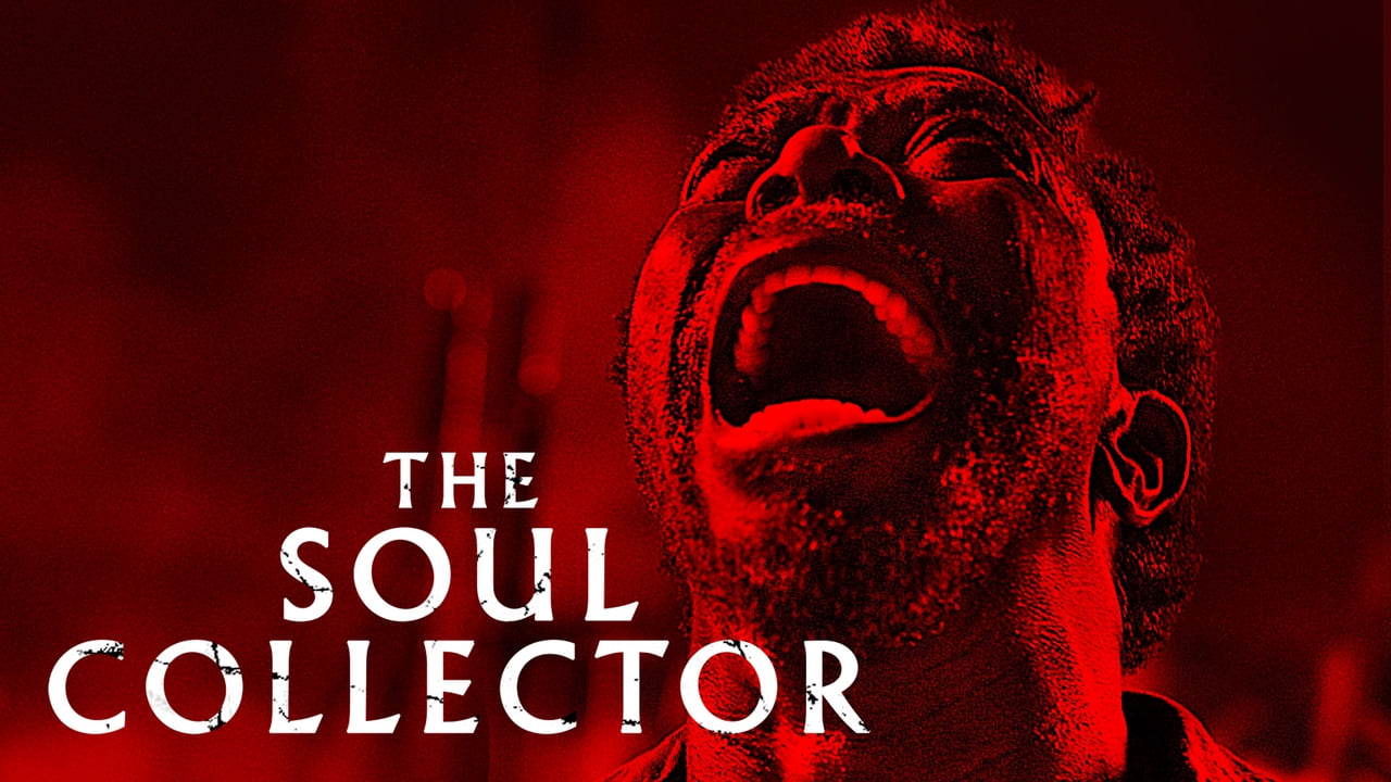 """Top Five Horror Movies alt="""" The Soul Collector Movie Poster, on a blood red backdrop the movie title appears beside a dark skinned man's screaming face"""""""